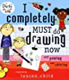 I Completely Must Do Drawing Now and Painting and Coloring (Charlie & Lola)