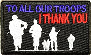 To All Our Troops I Thank You Patch - By Ivamis Trading - 3.5x2 inch
