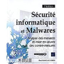 Sécurité informatique et Malwares : Analyse des menaces et mise