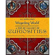 J.K. Rowling's Wizarding World: A Pop-up Gallery of Curiosities