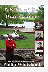A Kick at the Pantry Door (Nostalgedy Collections Book 3) Kindle Edition