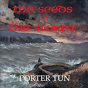 The Seeds of the Storm Audiobook