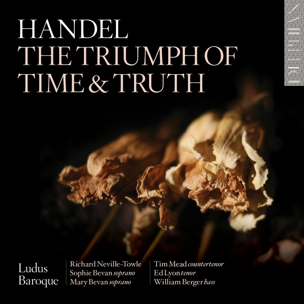 CD : LUDUS BAROQUE - RICHARD NEVILLE-TOWLE - Triumph Of Time & Truth (CD)
