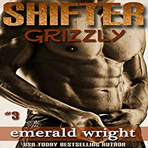 Shifter: Grizzly, Part 3 (BBW Parnormal Shifter Romance) Audiobook