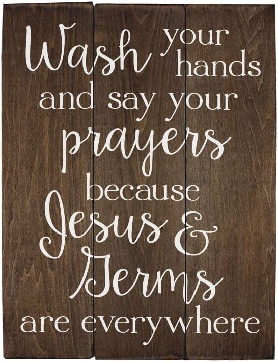 Elegant Signs Wash Your Hands and say Your Prayers Sign Bathroom Decor Wall Art Kitchen Decor Kitchen Wall Art Bathroom Art (13 x 20 inch)
