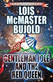 Gentleman Jole and the Red Queen (Vorkosigan Saga)
