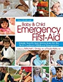 img - for Baby & Child Emergency First-Aid: Simple Step-By-Step Instructions for the Most Common Childhood Emergencies book / textbook / text book
