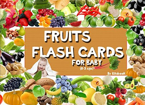 Fruits flash cards: 50 fruits flashcards, standard glenn doman flash cards, early learning for babies, early childhood development... (Early learning education)