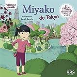 Viens voir ma ville - Miyako de Tokyo