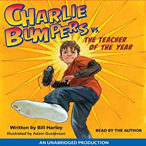 Charlie Bumpers vs. the Teacher of the Year Audiobook