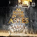 An Ember in the Ashes Audiobook by Sabaa Tahir Narrated by Fiona Hardingham, Steve West