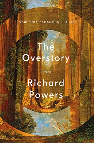 Book cover from The Overstory: A Novel by Richard Powers