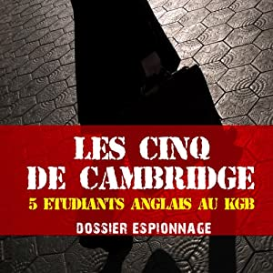 Les cinq de Cambridge (Dossier espionnage) Audiobook