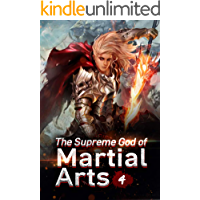 The Supreme God of Martial Arts 4: The Opportunity To Be Promoted to Principle Disciple