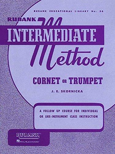 Rubank Intermediate Method - Cornet or Trumpet (Rubank Educational Library No. 56)