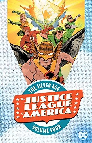 Justice League of America: The Silver Age Vol. 4 (Justice League of America (1960-1987))