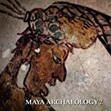 img - for Maya Archaeology 2: Featuring the Ancient Maya Murals of Calakmul, Mexico book / textbook / text book