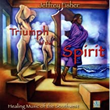 Triumph of the Spirit by Jeffrey Fisher (2007-08-14)