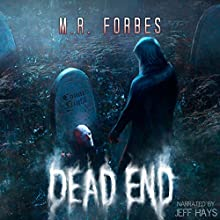 Dead End: Ghosts & Magic, Book 4 Audiobook by M. R. Forbes Narrated by Soundbooth Theater, Jeff Hays