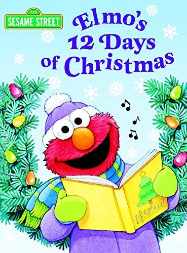 Elmo's 12 Days of Christmas (Sesame Street) (Big Bird's Favorites Board Books) ()