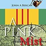 A Pink Mist | John A. Bercaw