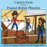 Captain Katie and the Peanut Butter Plunder