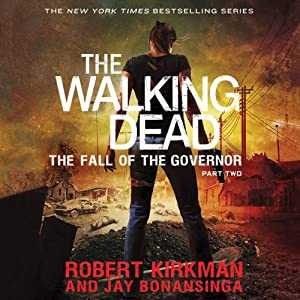 The Fall of the Governor, Part Two  Audiobook