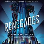 Renegades | Marissa Meyer