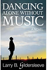 Dancing Alone Without Music Paperback