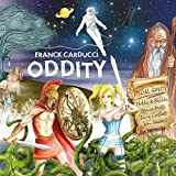 Oddity by Carducci, Franck (2011-05-18)
