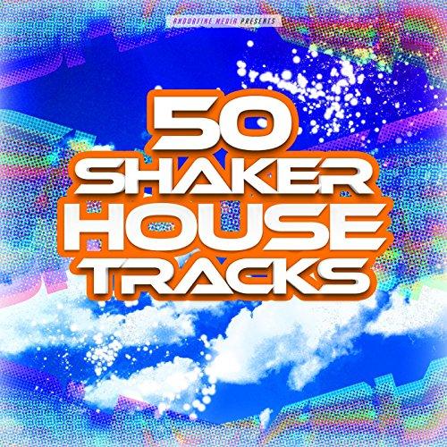 50 Shaker House Tracks