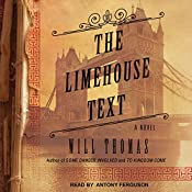 The Limehouse Text: Barker & Llewelyn Series, Book 3 | Will Thomas