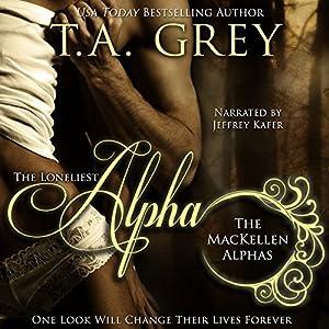 The Loneliest Alpha Audiobook