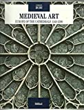 Medieval Art: Europe of the Cathedrals