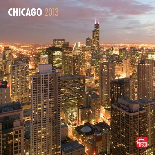 Chicago 2013 - Original BrownTrout-Kalender