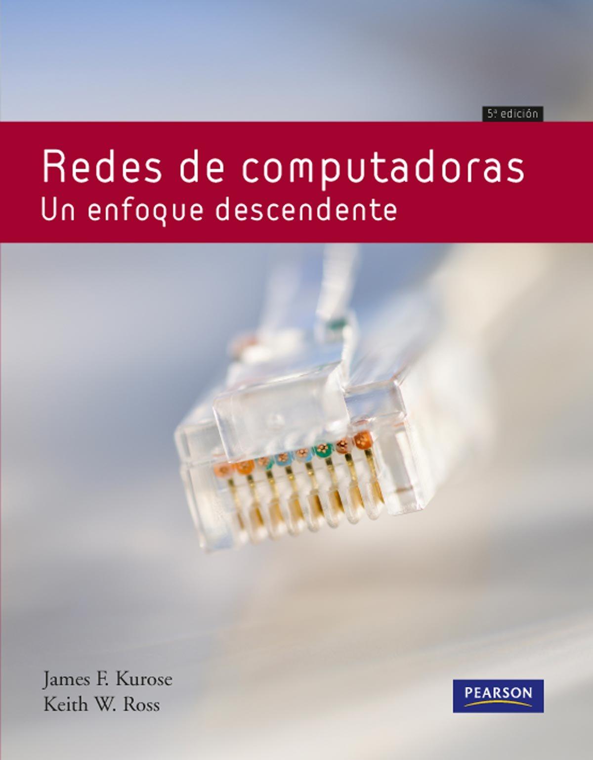 Redes de computadoras: Amazon.es: Kurose, Ross: Libros