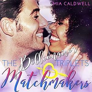 The Billionaire's Triplets Matchmakers Audiobook