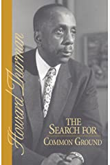The Search for Common Ground (A Howard Thurman book)
