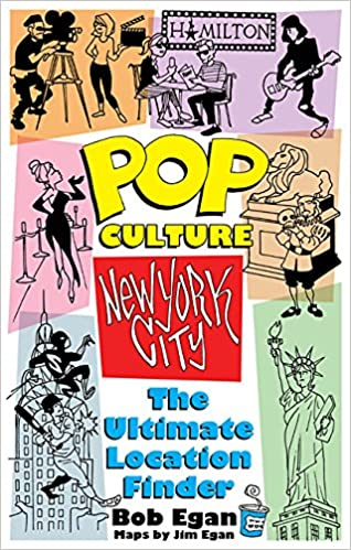 Pop culture new york city the ultimate location finder bob egan pop culture new york city the ultimate location finder bob egan jim egan 9781495093159 amazon books freerunsca Image collections