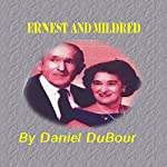 Ernest and Mildred | Daniel Allen DuBour