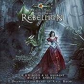 Rebellion: The Rise of Magic, Book 3 | C. M. Raymond, L. E. Barbant, Michael Anderle