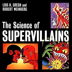 The Science of Supervillains Audiobook