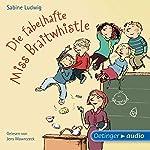 Die fabelhafte Miss Braitwhistle | Sabine Ludwig