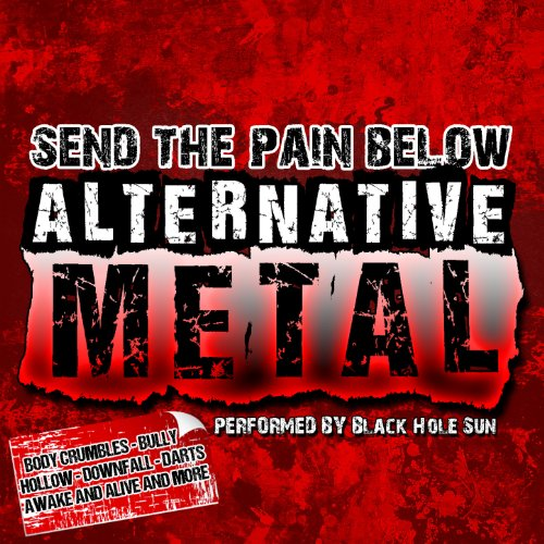 Send Metal - Send the Pain Below: Alternative Metal [Explicit]