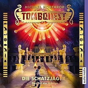 Das Tal der Könige (Tombquest - Die Schatzjäger 3) Hörbuch