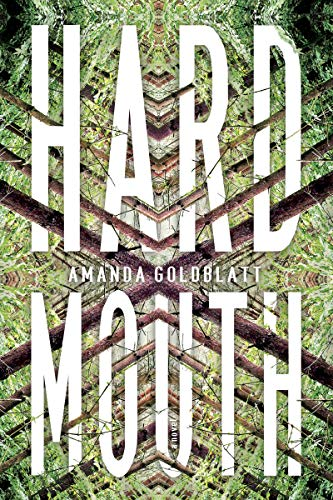 Hard Mouth: A Novel