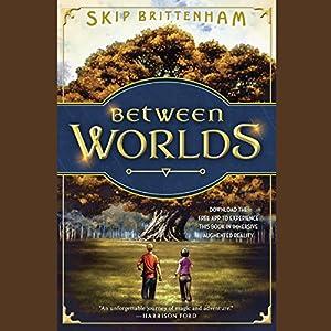 Between Worlds Audiobook