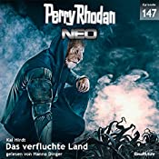 Das verfluchte Land (Perry Rhodan NEO 147) | Kai Hirdt