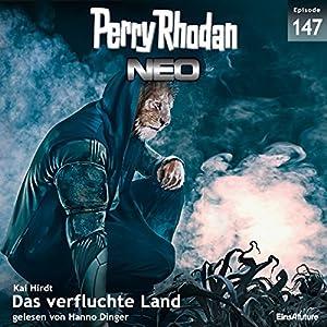 Das verfluchte Land (Perry Rhodan NEO 147) Hörbuch