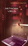 Network Virus: A tale of rape and child abduction. (Adventure, Mystery, Romance (AMR) Book 8)